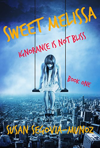 Book Cover: Sweet Melissa by Susan Segovia-Munoz
