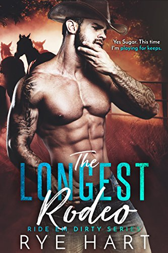 Book Cover: The Longest Rodeo by Rye Hart