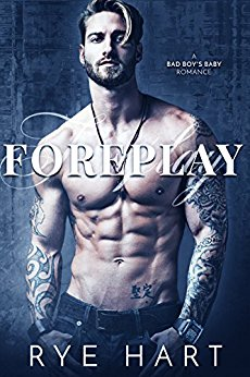 Book Cover: Foreplay by Rye Hart