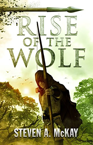 Book Cover: Rise of the Wolf by Steven A. McKay