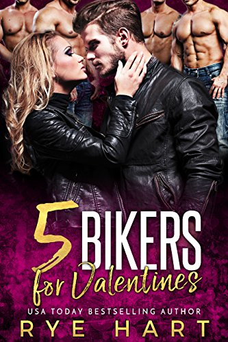 Book Cover: 5 Bikers for Valentines by Rye Hart