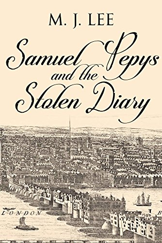 Book Cover: Samuel Pepys and the Stolen Diary by M J Lee