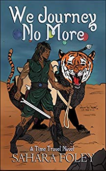 We Journey No More by Sahara Foley