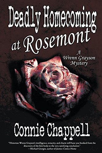 Deadly Homecoming at Rosemont by Connie Chappell