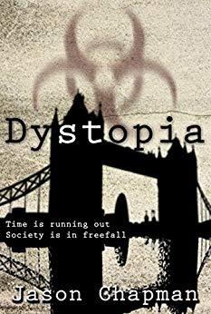 Dystopia by Jason Chapman