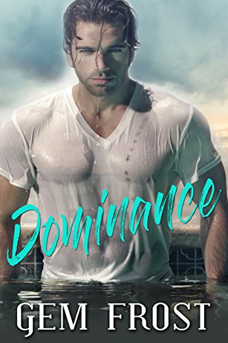 DOMINANCE by Gem Frost