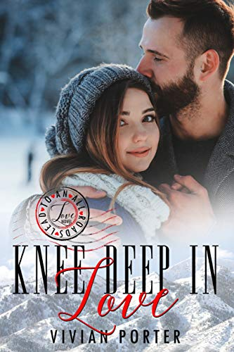 Knee deep in love by Vivian Porter