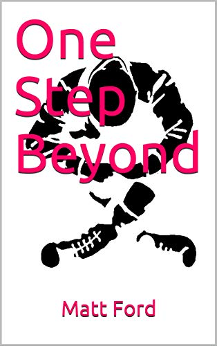 One step beyond by Matt Ford