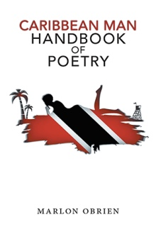 Caribbean Man Handbook of Poetry by Marlon Obrien
