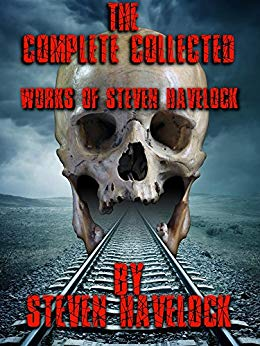 The Complete Collected works of Steven Havelock by Steven Havelock