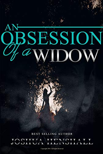 An obsession of a widow