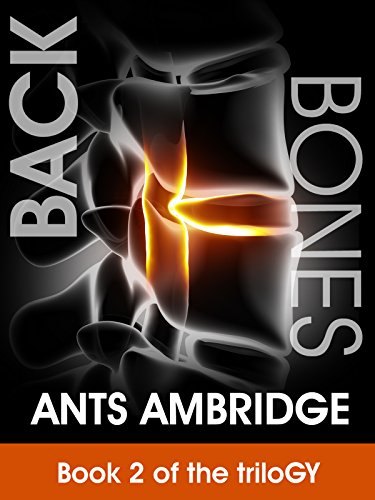 Backbones (The TriloGY Book 2) by Ants Ambridge