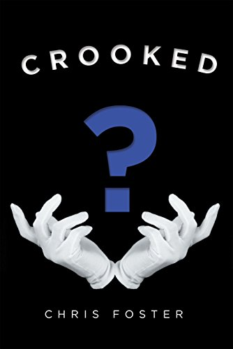 Crooked by Chris Foster