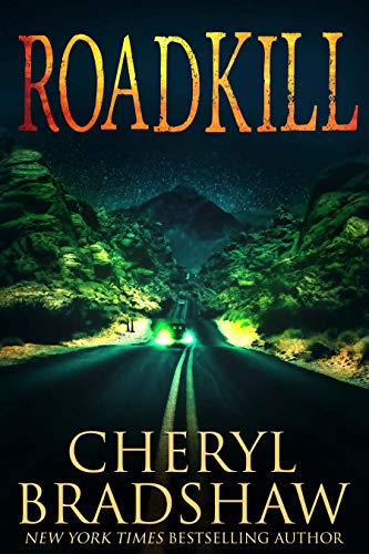 Roadkill by Cheryl Bradshaw