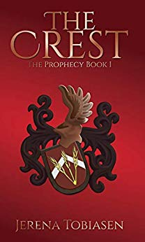 The Crest (The Prophesy Saga Book 1) by Jerena Tobiasen