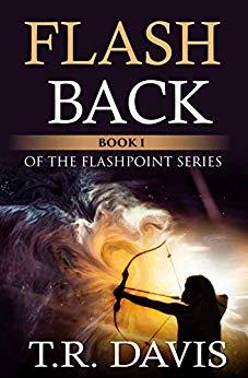 Flashback (Flashpoint Book 1) by T.R. Davis