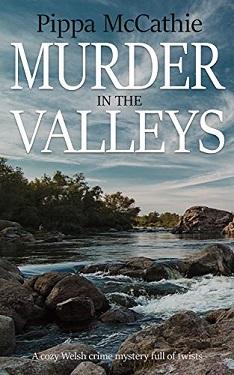 Murder in the Valleys by Pippa McCathie