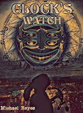 Clock's Watch by Michael Reyes