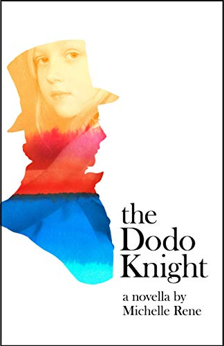 The Dodo Knight by Michelle Rene