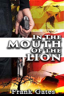 In the Mouth of the Lion by Frank Gates