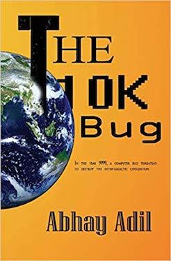 The 10K bug by Abhay Adil