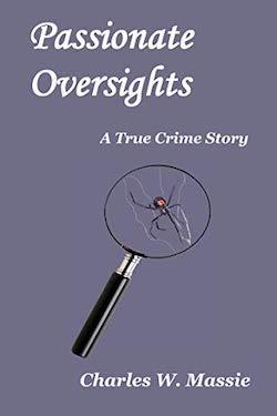Passionate Oversights