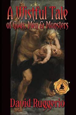 A Wistful tale of Gods