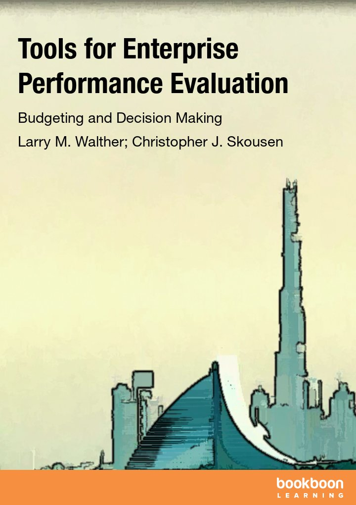 Tools for Enterprise Performance Evaluation Budgeting and Decision - performance evaluation