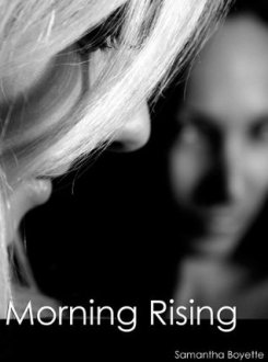 Review: Morning Rising by Samantha Boyette
