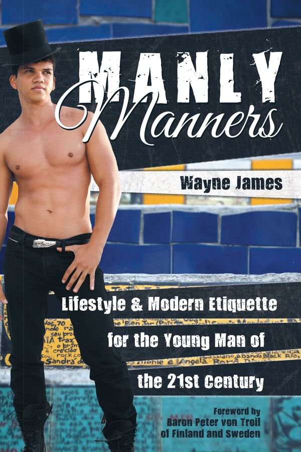 Designer Sauna Manly Manners: Lifestyle & Modern Etiquette For The Young