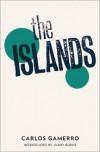 The Islands - Carlos Gamerro