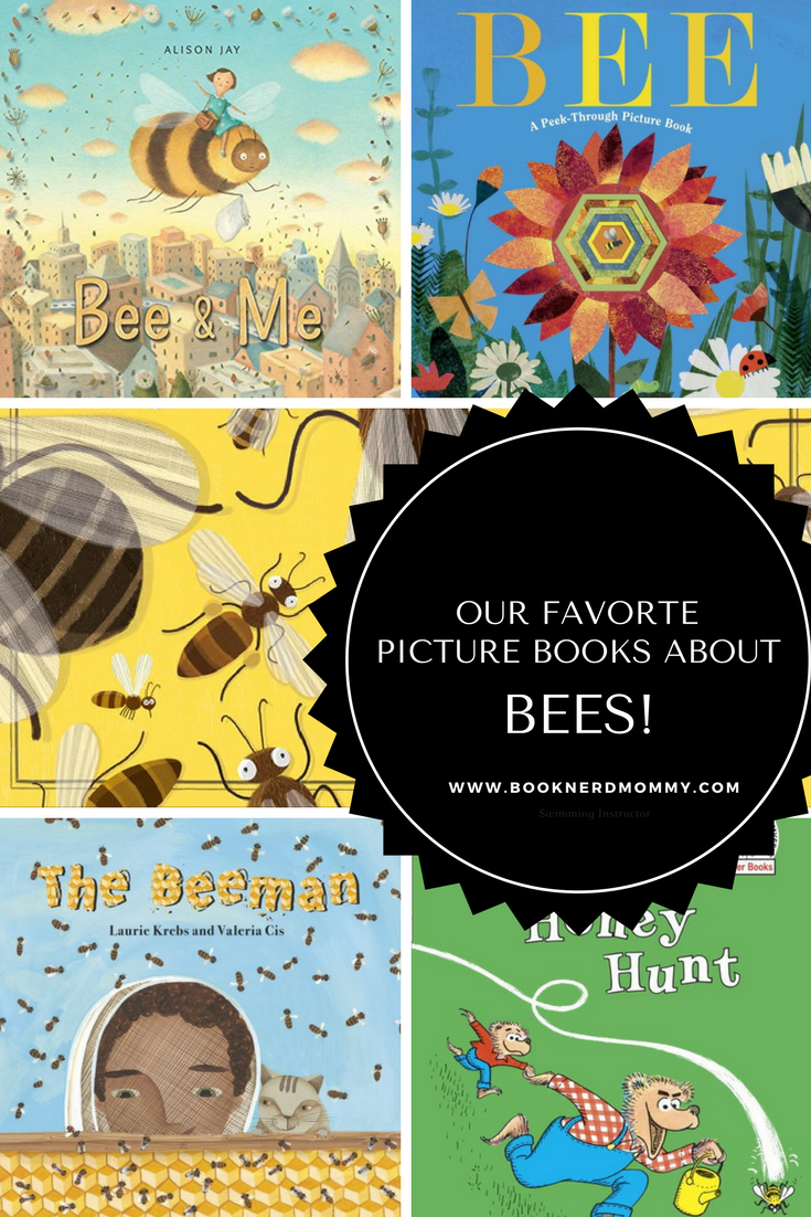 Babies Playing With Toys Our Favorite Picture Books About Bees · Book Nerd Mommy