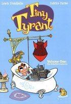 Tiny Tyrant Vol 1