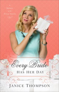 Book Cover Every Bride Has Her Day by Janice Thompson