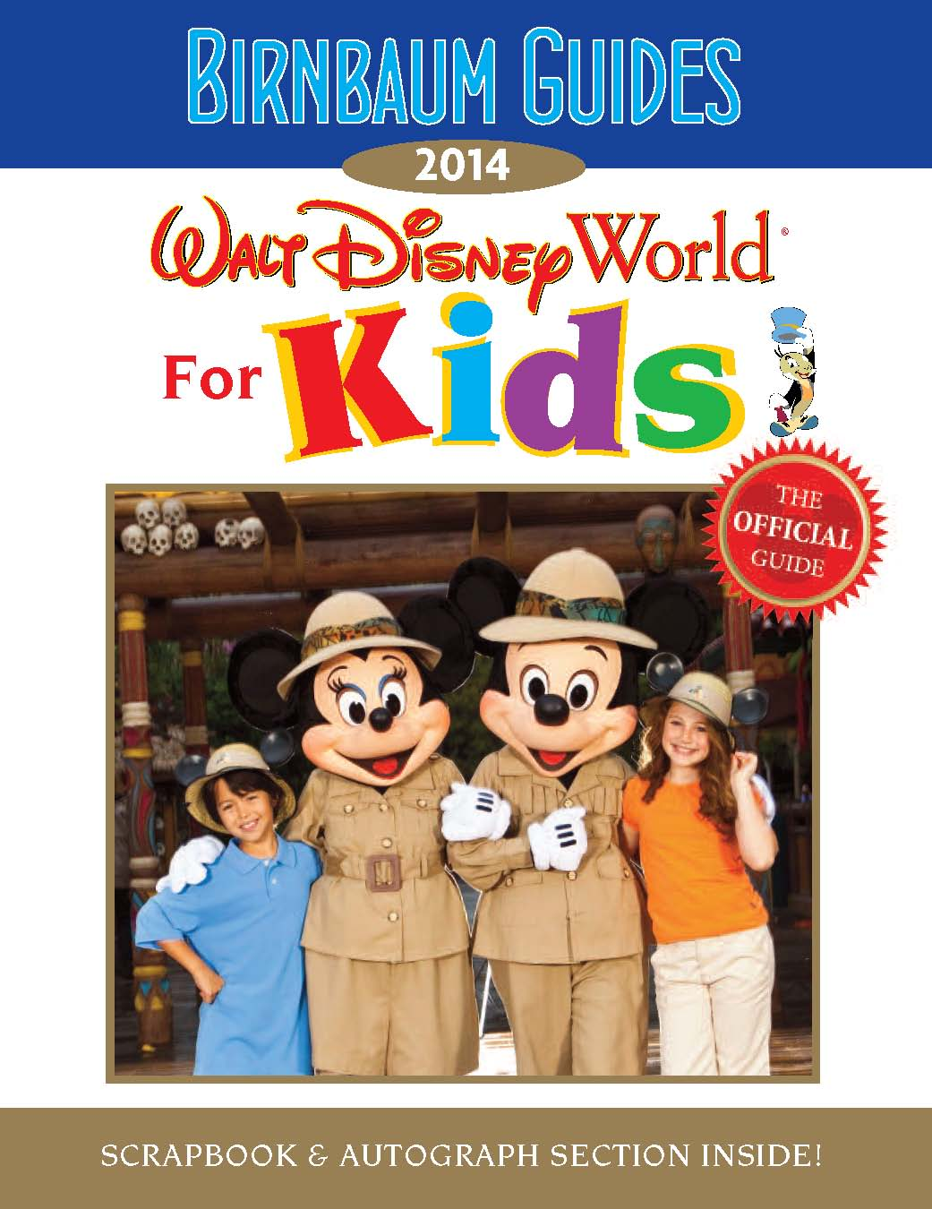 Walt Disney World For Kids: The Official Guide (2014)