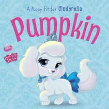 Pumpkin, A Puppy Fit for Cinderrella