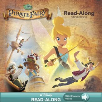 Tinker Bell and the Pirate Fairy Read-Along Storybook