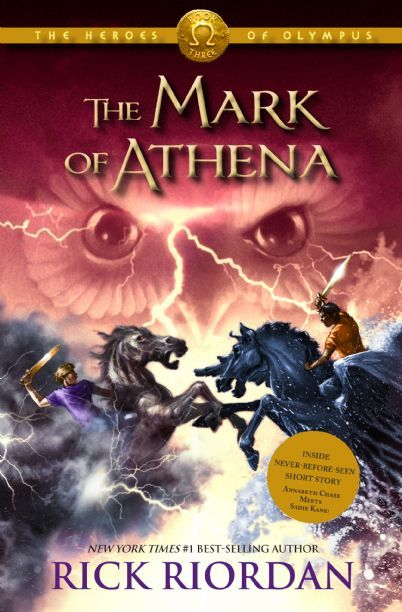 Heroes of Olympus, The Book Three:  The Mark of Athena