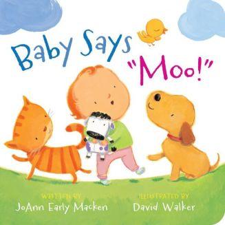 "Baby Says ""Moo!"" [padded board book]"