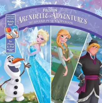 Arendelle Adventures: Read-And-Play Storybook