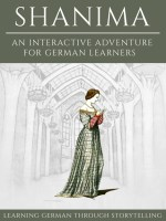 Learning German Through Storytelling: Shanima – an Interactive Adventure for German Learners (Aschkalon II) cover