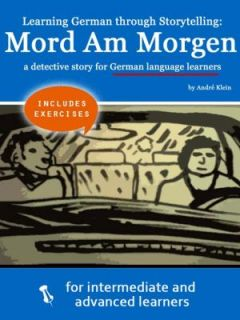 Learning German through Storytelling: Mord Am Morgen – a detective story for German language learners