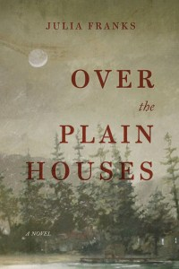 OverThePlainHouses_9781938235214_583fe