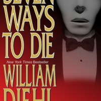 SEVEN WAYS TO DIE by William Diehl with Kenneth John Atchity – Review