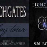 LICHGATES by S. M. Boyce – Blog Tour + Review + Giveaway