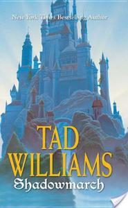 ShadowmarchbyTadWilliams