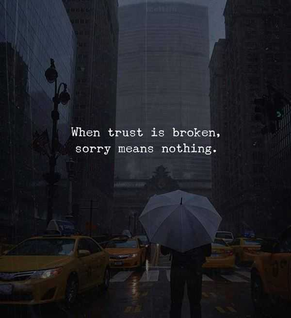 Trust Broken Quotes Wallpaper Relationship Quotes Life Sayings Sorry Meaningless When