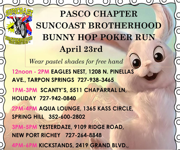 PASCO CHAPTER SUNCOAST BROTHERHOOD BUNNY HOP POKER RUN