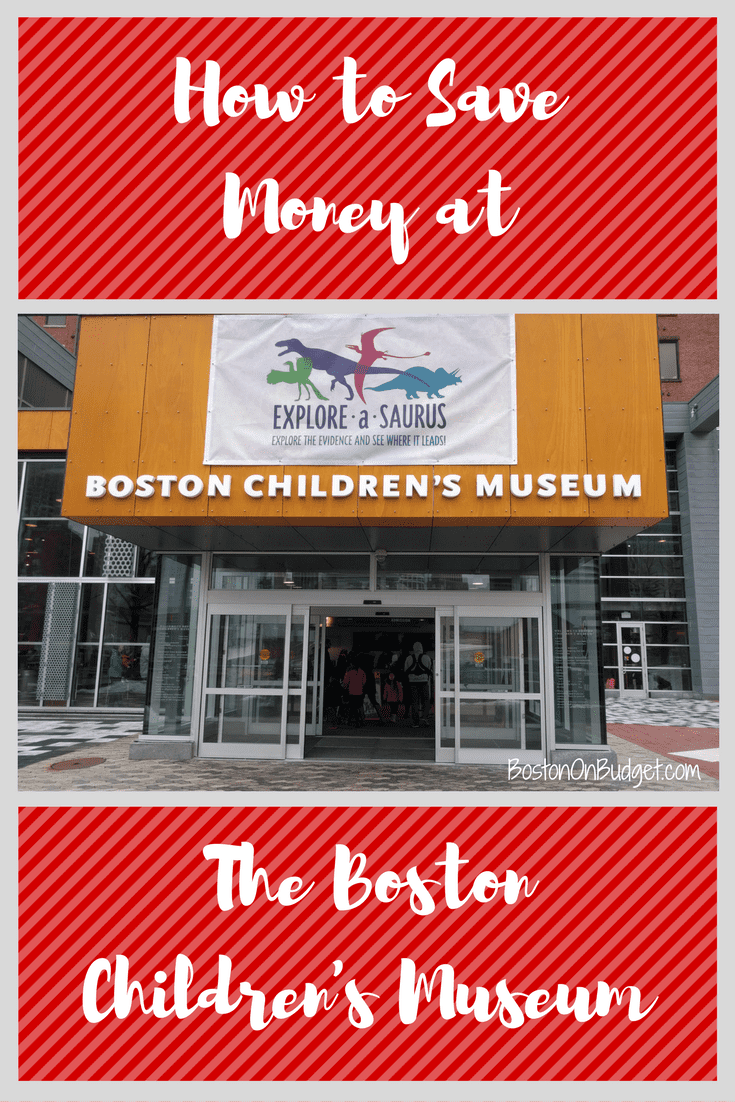 Cheapest Garage In Boston How To Save Money At The Boston Children S Museum Boston On Budget