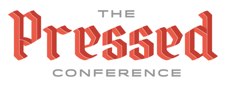 Coming This Saturday: The Pressed Conference